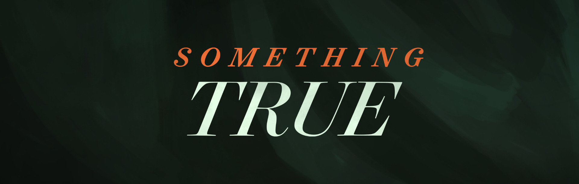 Something True 2.1